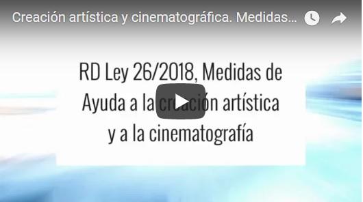 Ayudas creación artística y cinematográfica VÍDEO