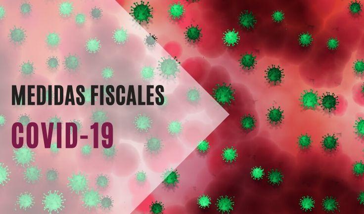 Medidas Fiscales COVID-19-736
