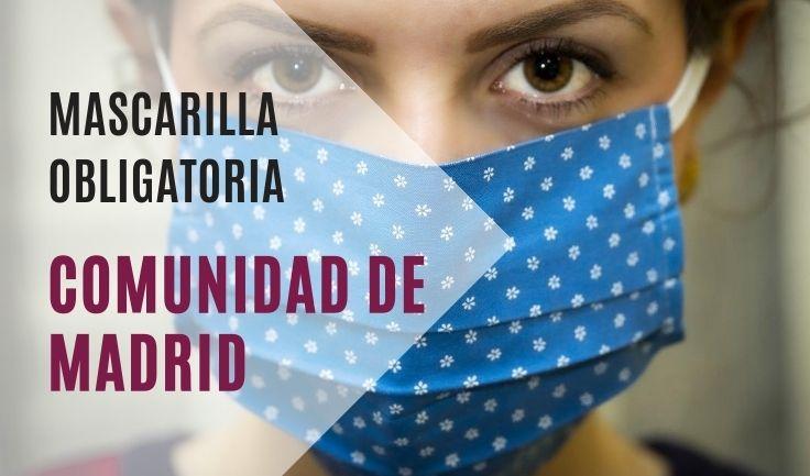 Mascarilla obligatoria en Madrid